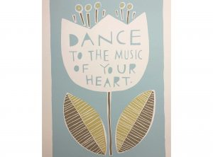 Dance To The Music Of Your Heart Art Print